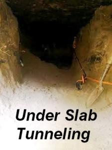 tunneling under house slab